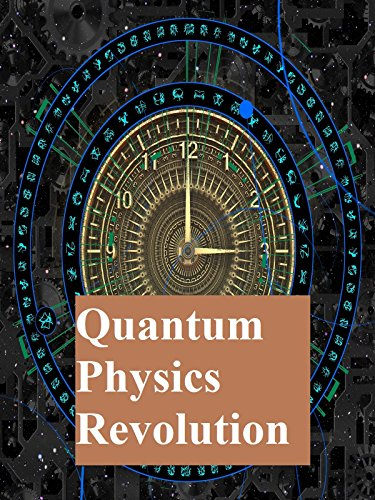 Quantum Physics Revolution