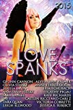 img - for Love Spanks 2015: A Collection of Lesbian Romance Stories (Seasonal Spankings Book 3) book / textbook / text book