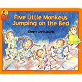 Five Little Monkeys Jumping on the Bed (A Five Little Monkeys Story) ~ Eileen Christelow