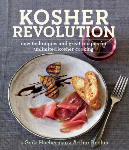 Kosher Revolution: New Techniques and Great Recipes