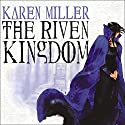 The Riven Kingdom: The Godspeaker Trilogy, Book 2 Audiobook by Karen Miller Narrated by Josephine Bailey