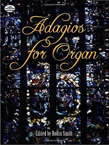 Adagios for Organ (Dover Music for Organ)