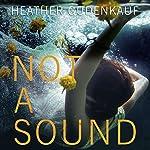 Not a Sound   Heather Gudenkauf