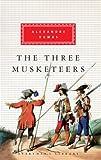 Alexandre Dumas The Three Musketeers (Everyman's Library Classics)