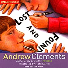 Lost and Found Audiobook by Andrew Clements Narrated by Keith Nobbs