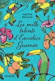 """Afficher """"Les mille talents d'Euridice Gusmao"""""""