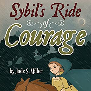 Sybil's Ride of Courage Audiobook