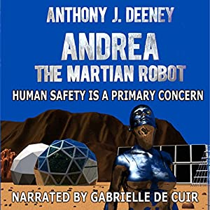 Andrea the Martian Robot Audiobook