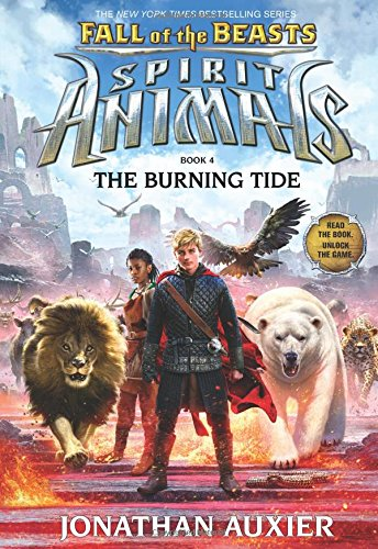 The Burning Tide (Spirit Animals: Fall of the Beasts, Book 4) (Good Fall compare prices)