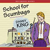 School for Scumbags | [Danny King]
