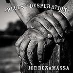 Blues of Desperation (2lpgatefold Bla...