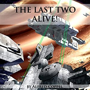 The Last Two Alive! Audiobook