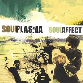 The Soul Affect [Explicit]