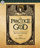 The Practice of the Presence of God: Being Conversations and Letters of Nicholas Herman of Lorraine (Brother Lawrence)