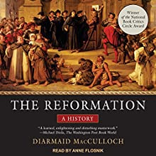 The Reformation: A History Audiobook by Diarmaid MacCulloch Narrated by Anne Flosnik