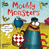 img - for Mouldy Monsters book / textbook / text book
