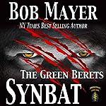 Synbat (The Green Berets) | Bob Mayer