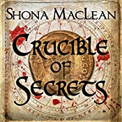 Crucible of Secrets: Alexander Seaton, Book 3 | S. G. MacLean