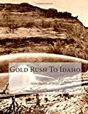 img - for Gold Rush To Idaho book / textbook / text book