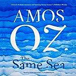 The Same Sea | Amos Oz