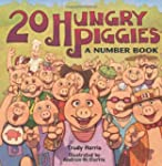 20 Hungry Piggies:A Number Bk (Age 5-8)