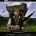 The Lost World Audiobook by Arthur Conan Doyle Narrated by Ben Lawson