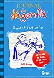 Journal D'Un Degonfle T2. Rodrick Fait Sa Loi (Diary of a Wimpy Kid) (French Edition)