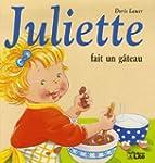 Juliette fait un g�teau