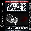 Sweetie's Diamonds Audiobook by Raymond Benson Narrated by Tamara A. McDaniel