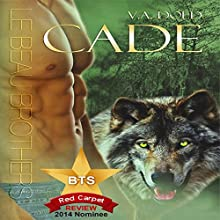 Cade: Le Beau Shifter Series, Book 1 Audiobook by V.A. Dold Narrated by Robert Martinez
