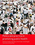 img - for Policy and Practice in Promoting Public Health (Published in association with The Open University) book / textbook / text book
