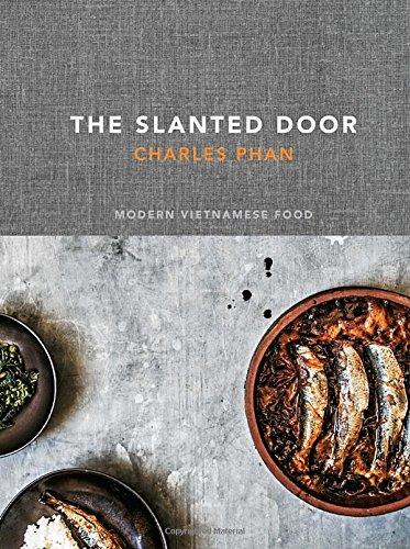 The Slanted Door: Modern Vietnamese Food PDF