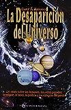 La Desaparición Del Universo (Un Curso de Milagros)