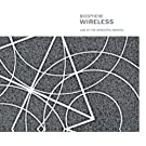 Wireless: Live At The Arnolfini, Bristol