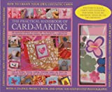 img - for The Practical Handbook of Card-Making: Making Beautiful Hand-Made Cards: A 256-Page Project Book Plus 15 Blank Cards and Envelopes, and Stick-On 3D Decorations book / textbook / text book