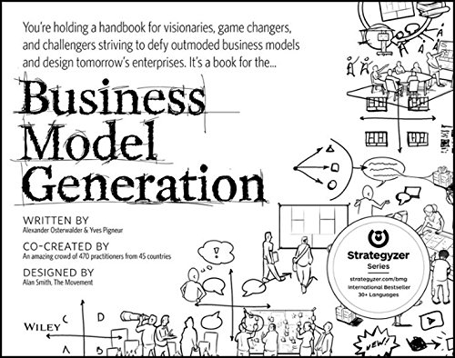 Business-Model-Generation-A-Handbook-for-Visionaries-Game-Changers-and-Challengers