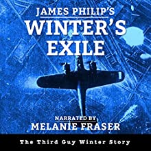 Winter's Exile: Guy Winter Mysteries Book 3 Audiobook by James Philip Narrated by Melanie Fraser