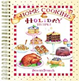 img - for Home Cooking Holiday Recipes Keepsake Collection book / textbook / text book