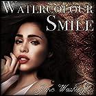 Watercolour Smile: Seraph Black, Book 2 Hörbuch von Jane Washington Gesprochen von: Laurel Schroeder
