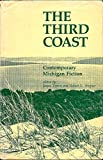 img - for The Third Coast, Contemporary Michigan Fiction book / textbook / text book