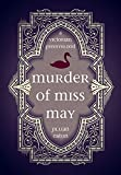 Murder of Miss May (Wolfson Chronicles, Volume 1) (English Edition)
