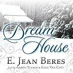 Dream House | E. Jean Beres
