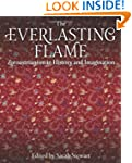 The Everlasting Flame: Zoroastrianism...