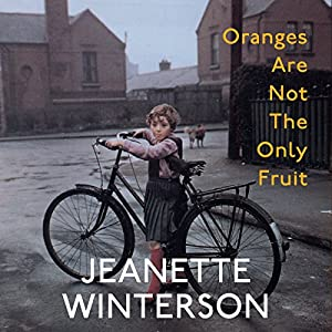 Oranges Are Not the Only Fruit Audiobook