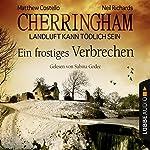Ein frostiges Verbrechen (Cherringham - Landluft kann tödlich sein 8) | Matthew Costello,Neil Richards