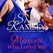 The Marquess Who Loved Me | Sara Ramsey