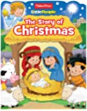 Fisher-Price Little People The Story of Christmas (Boardbooks - Board Book)