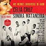 Celia Cruz - Sonora Matancera [Spanish Edition] | Gilda Miros