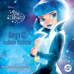 Vega and the Fashion Disaster: The Star Darlings Series, Book 4 | Shana Muldoon Zappa,Ahmet Zappa