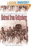 Retreat from Gettysburg: Lee, Logistics, and the Pennsylvania Campaign (Civil War America)